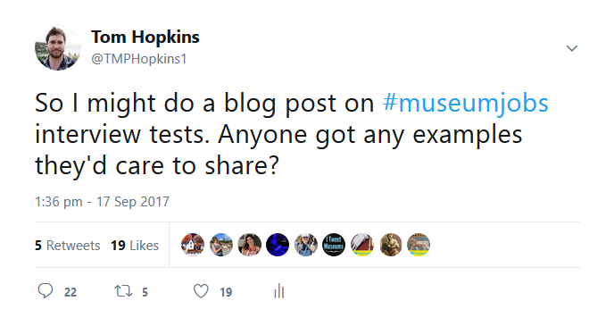 Tweet by Tom Hopkins. So I might do a blog post on #museumjobs interview tests. Anyone got any examples they'd care to share?