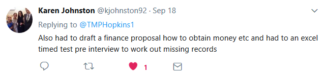 Tweet by Karen Johnston. Also had to draft a finance proposal how to obtain money etc and had to do an excel times test pre interview to work out missing records