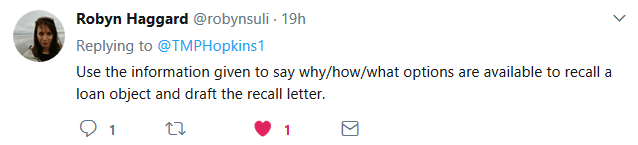 Tweet by Robyn Haggard. Use the information given to say why/how/what options are available to recall a loan object and draft the recall letter