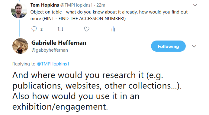 Tweet by Tom Hopkins, Object on table - what do you know about it already, how would you find out more - hint - use the accession number!